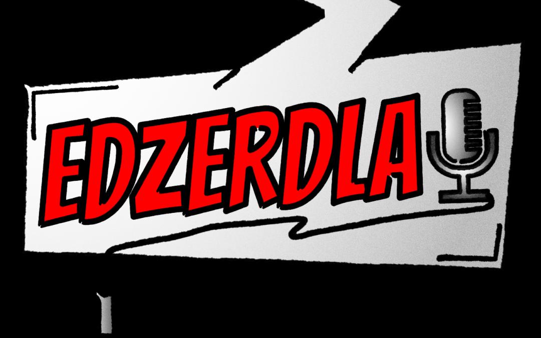 EDZERDLA – der fränkische podcast